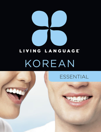 Living Language Korean, Essential Edition by Living Language and Jaemin Roh