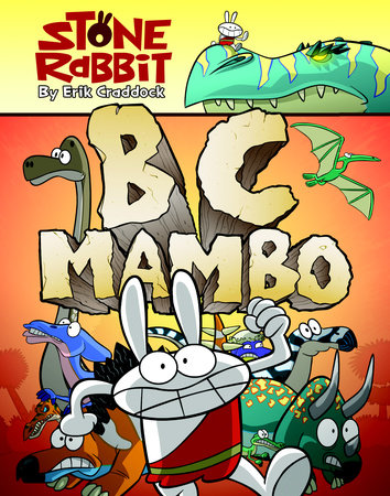 Stone Rabbit #1: BC Mambo by Erik Craddock