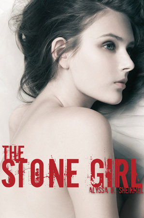 The Stone Girl by Alyssa Sheinmel