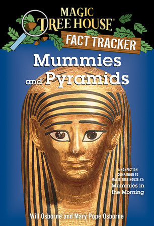 Mummies and Pyramids by Mary Pope Osborne