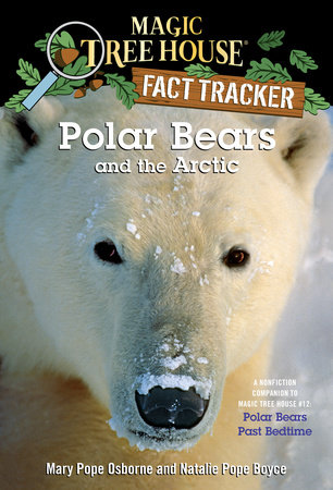 Polar Bears and the Arctic by Mary Pope Osborne and Natalie Pope Boyce