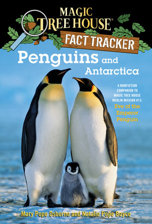 Penguins and Antarctica by Mary Pope Osborne and Natalie Pope Boyce