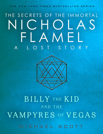 Billy the Kid and the Vampyres of Vegas by Michael Scott