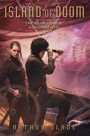 Island of Doom: Hunchback Assignments 4 by Arthur Slade