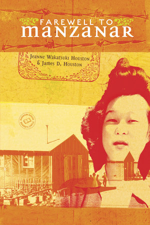 Farewell to Manzanar by Jeanne Houston and James D. Houston