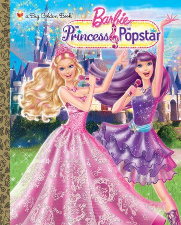 Princess and the Popstar Big Golden Book (Barbie) by Kristen L. Depken