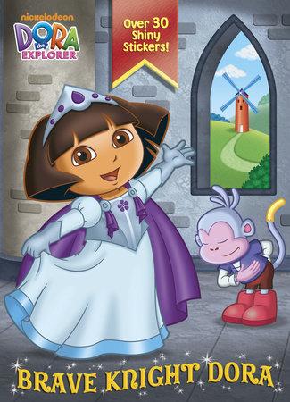 Brave Knight Dora (Dora the Explorer) by Golden Books