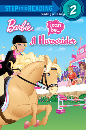 I Can Be a Horse Rider (Barbie) by Mary Man-Kong