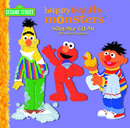 Squeaky Clean (All About Hygiene) (Sesame Street) by Kara McMahon