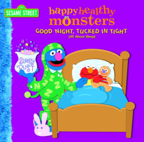 Good Night, Tucked in Tight (All About Sleep) (Sesame Street)