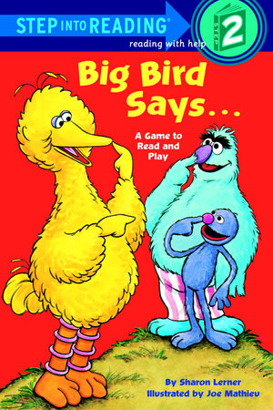 Big Bird Says... (Sesame Street) by Sesame Street