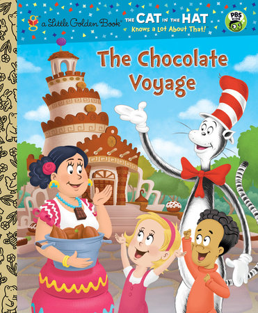 The Chocolate Voyage (Dr. Seuss/Cat in the Hat) by Tish Rabe