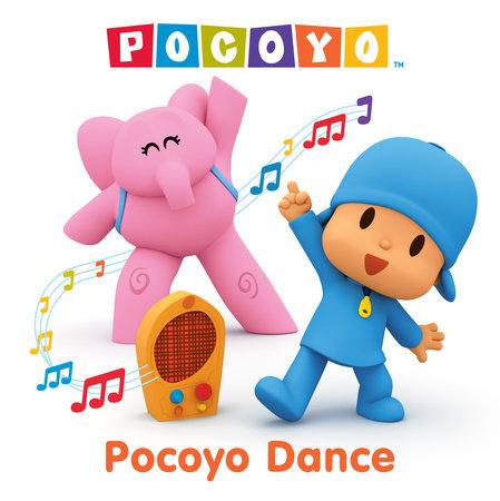 Pocoyo Dance (Pocoyo) by Kristen L. Depken