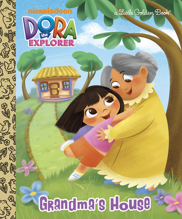 Grandma's House (Dora the Explorer) by Golden Books