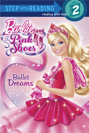 Ballet Dreams (Barbie) by Random House
