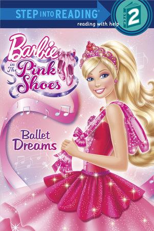Ballet Dreams (Barbie) by Random House