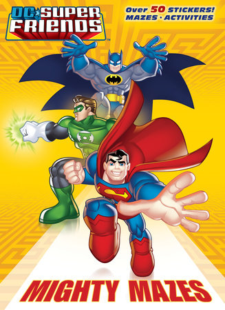 Mighty Mazes (DC Super Friends) by Billy Wrecks