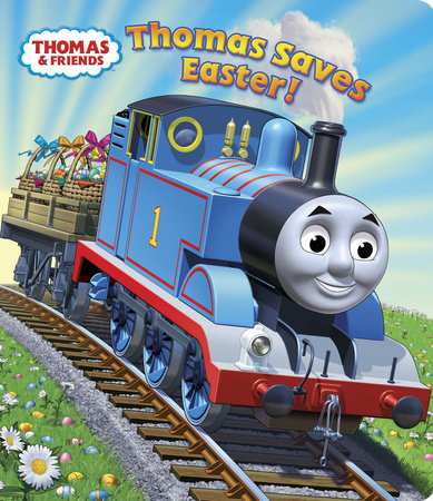 Thomas Saves Easter! (Thomas & Friends) by Rev. W. Awdry