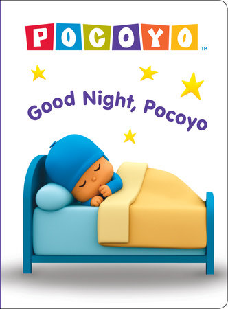 Good Night, Pocoyo (Pocoyo) by Kristen L. Depken