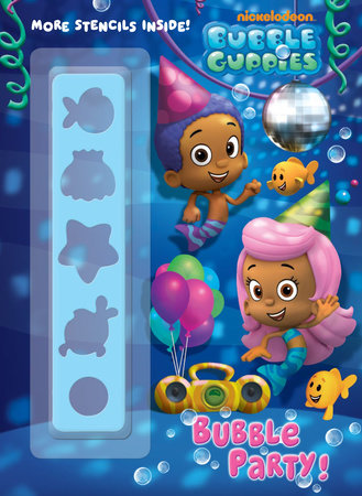 Bubble Party! (Bubble Guppies) by Golden Books