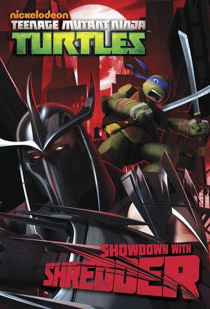 Showdown with Shredder  (Teenage Mutant Ninja Turtles) by Matthew Gilbert