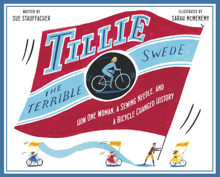 Tillie the Terrible Swede by Sue Stauffacher