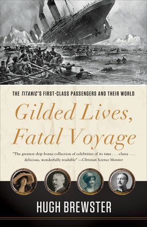 Gilded Lives, Fatal Voyage by Hugh Brewster