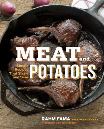 Meat and Potatoes by Rahm Fama