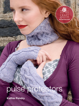 Pulse Protectors by Kathy Pendry