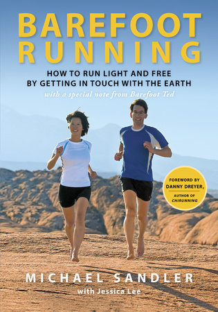 Barefoot Running by Michael Sandler and Jessica Lee