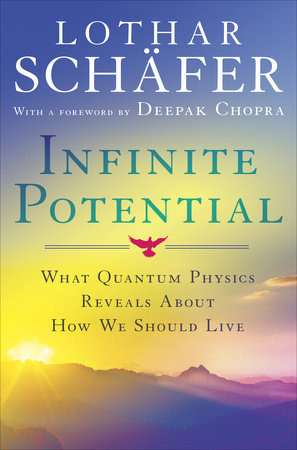Infinite Potential by Lothar Schafer