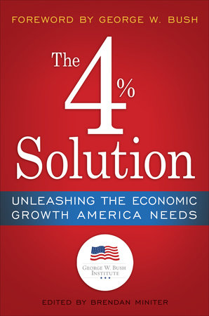 The 4% Solution by The Bush Institute