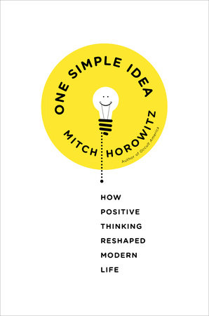 One Simple Idea by Mitch Horowitz