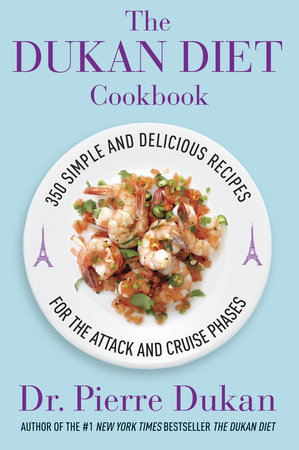 The Dukan Diet Cookbook by Dr. Pierre Dukan
