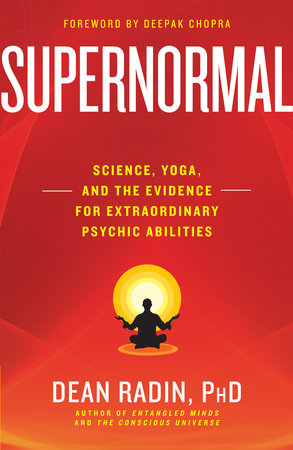 Supernormal by Dean Radin