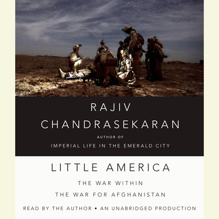 Little America by Rajiv Chandrasekaran