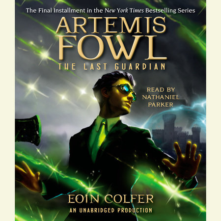 Artemis Fowl 8: The Last Guardian by Eoin Colfer