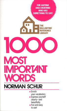 1000 Most Important Words by Norman W. Schur