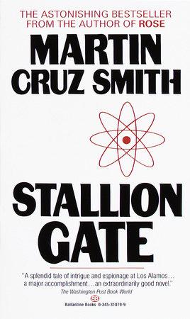Stallion Gate by Martin Cruz Smith
