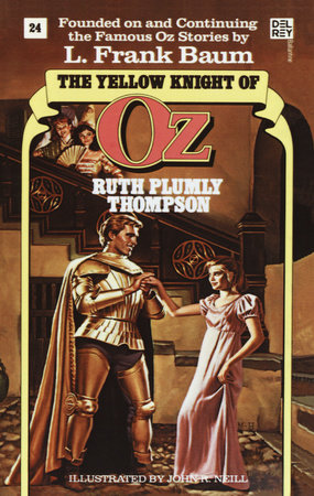 Yellow Knight of Oz (Wonderful Oz Book, No 24) by Ruth Plumly Thompson