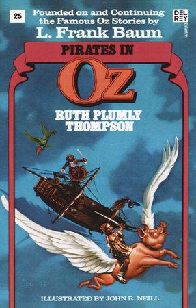 Pirates in Oz (Wonderful Oz Books, No 25) by Ruth Plumly Thompson