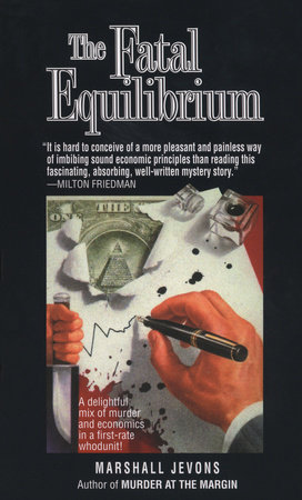 Fatal Equilibrium by Marshall Jevons
