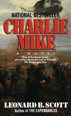 Charlie Mike by Leonard B. Scott