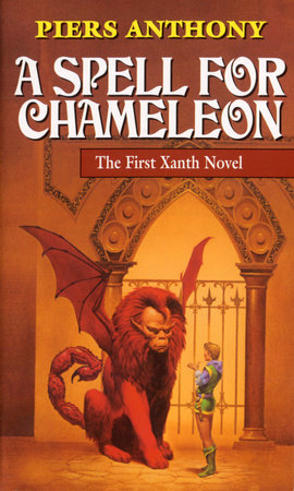 A SPELL FOR CHAMELEON by Piers Anthony