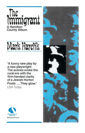 The Immigrant by Mark Harelik