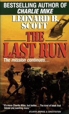 Last Run by Leonard B. Scott