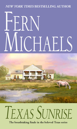 Texas Sunrise by Fern Michaels