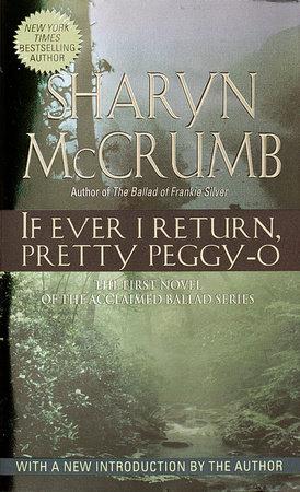 If Ever I Return, Pretty Peggy O by Sharyn McCrumb