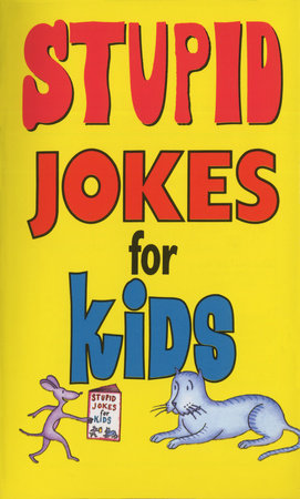 Stupid Jokes for Kids by Michael Kilgarriff