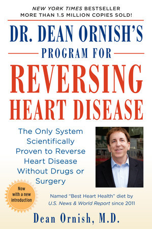 Dr. Dean Ornish's Program for Reversing Heart Disease by Dean Ornish, M.D.